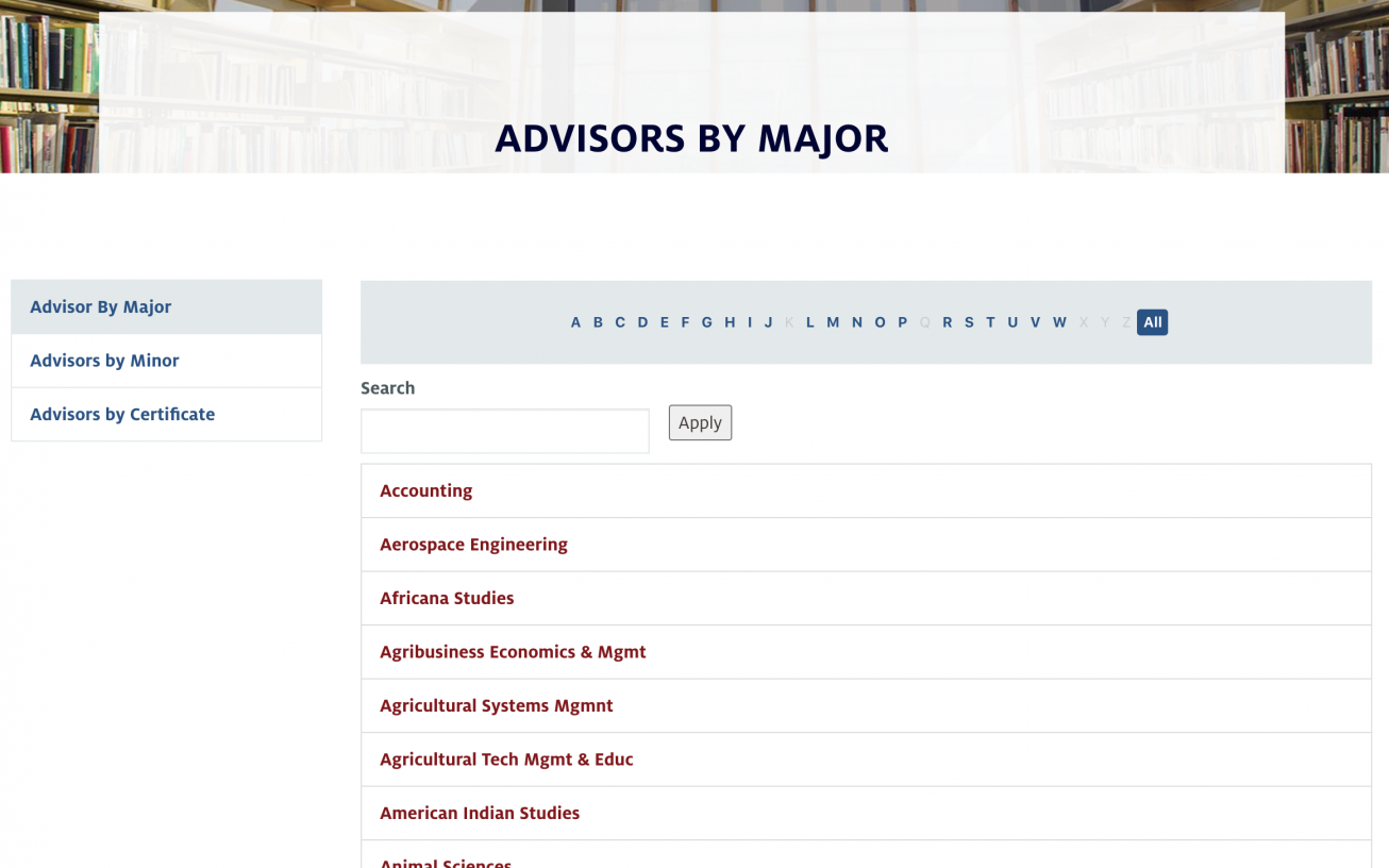 Look up advisors by the majors, minors, and certificates on the Advising Resource Center website